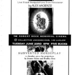 Poster promoting a screening of films by Alex Mackenzie; and a performance by Bradley Eros and Jeanne Liotta
